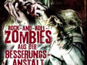 Bryan Smith - Rock-And-Roll- Zombies aus der Besserungsanstalt