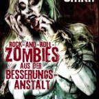 Bryan Smith - Rock-And-Roll- Zombies aus der Besserungsanstalt