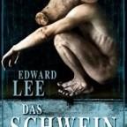 Edward Lee - Das Schwein