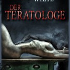 Edward Lee & Wrath James White - Der Teratologe