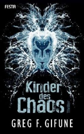 Greg F. Gifune - Kinder des Chaos