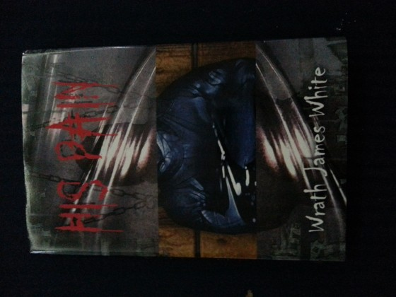 Wrath James White His Pain - Signed Limited HC - Delirium Books