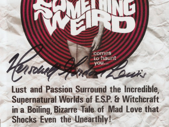 "Herschell Gordon Lewis ""Something Weird"" signierte Hartbox"