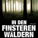 Richard Laymon - In den finsteren Wäldern