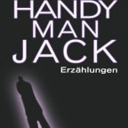 F. Paul Wilson - Handyman Jack Erzählungen