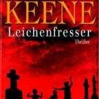 Brian Keene - Leichenfresser