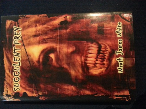 Wrath James White Succulent Prey - Signed Limited HC - Bloodletting Press
