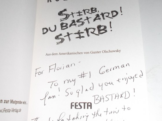 "Signiertes ""Stirb du Bastard! Stirb!"