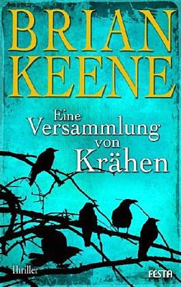Brian Keene - Eine Versammlung von Krähen