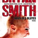 Bryan Smith - Haus des Blutes