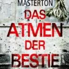 Graham Masterton - Das Atmen der Bestie