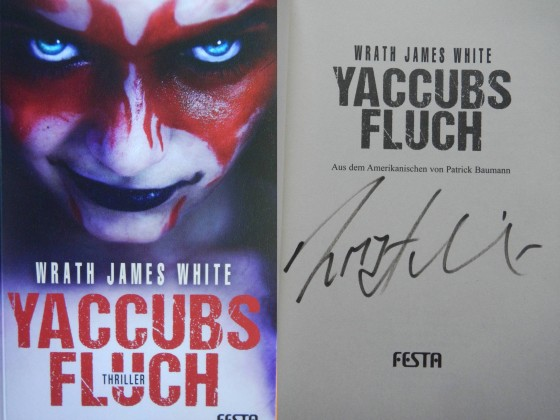 """Yaccubs Fluch"" - Wrath James White (Signiert)"